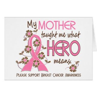 What Hero Means Breast Cancer Mother Greeting Card
