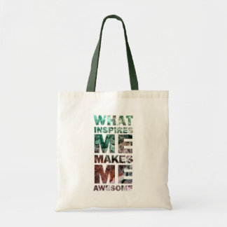 What Inspires Me Makes Me Awesome 2 Tote Bag
