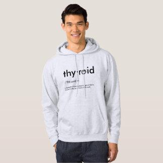 What is a thyroid? hoodie