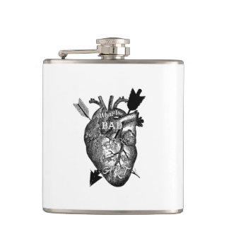 What Is Bad For Your Heart Is Good For Your Art Hip Flask