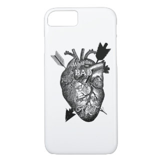 What Is Bad For Your Heart Is Good For Your Art iPhone 8/7 Case