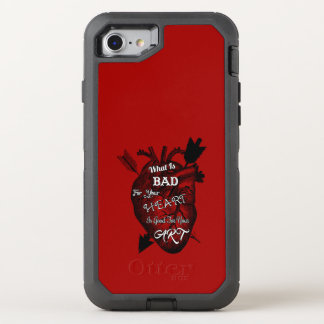 What Is Bad For Your Heart Is Good For Your Art OtterBox Defender iPhone 7 Case