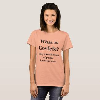 What is Covfefe Trump Twitter Typo Spicer Response T-Shirt