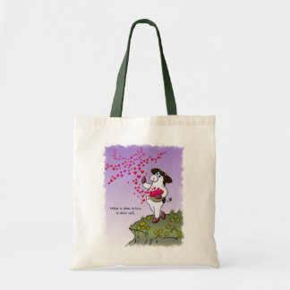 What Is Done In Love Is Done Well Budget Tote Bag