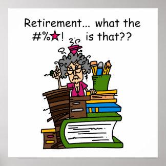 What is Retirement Humor Print