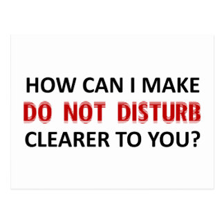 What is unclear about Do Not Disturb Postcard