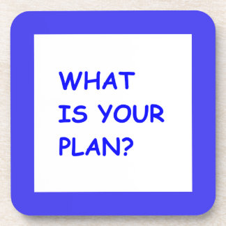 WHAT IS YOUR PLAN MOTIVATIONAL QUESTIONS COMMENTS DRINK COASTERS