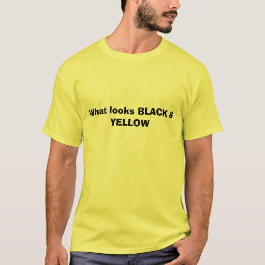 What looks BLACK & YELLOW T-Shirt