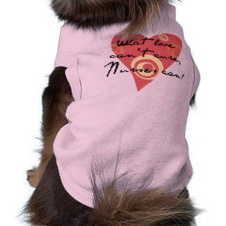 What Love Can't Cure, Nurses Can! Sleeveless Dog Shirt