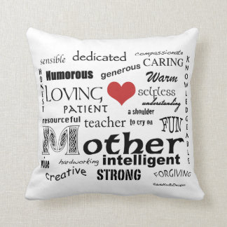 What makes a Mother-Attributes Cushion