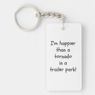 What Makes You Happy Keychain