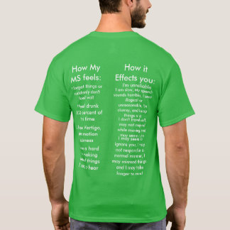 What MS can look like T-Shirt