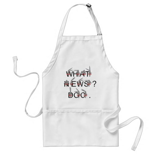 What news? Doc Aprons