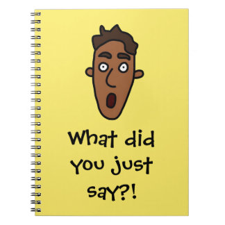 What?! Notebook