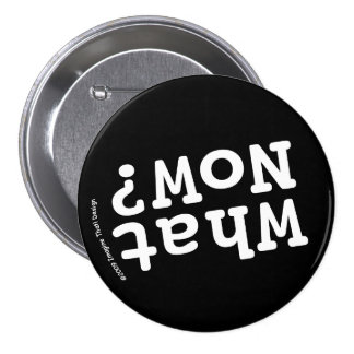 What Now? Button