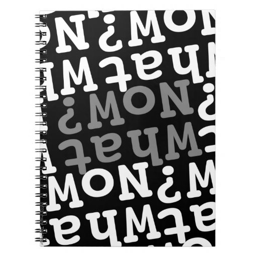 What Now? Notebook