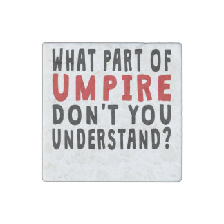 What Part Of Umpire Stone Magnet