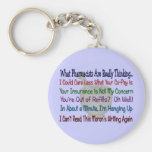 What Pharmacists are REALLY THINKING Key Chains