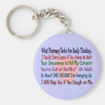 What Pharmacy TECHS ARE REALLY THINKING Keychain