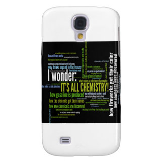 What s chemistry got to do with it samsung galaxy s4 cases