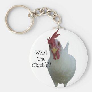 What The Cluck?! Key Chains