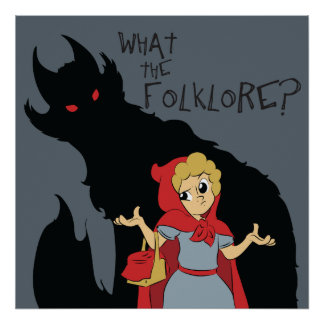 What the Folklore? Red Riding Hood Poster