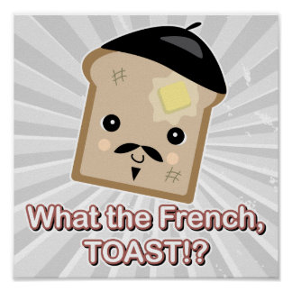 what the french toast poster