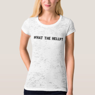 What the HELLP? Awareness burnout Tee