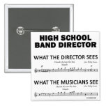 What the High School Band Sees