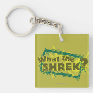 What The Shrek? Key Ring