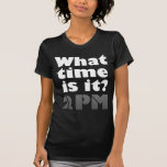 What time is it? 2PM T shirt