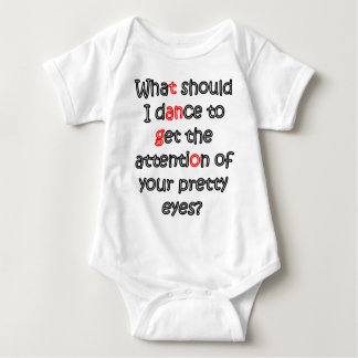 what to dance to get attention tee shirt