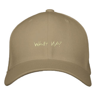 What Up? Embroidered Hat