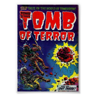 What Was Out There Tomb of Terror Poster