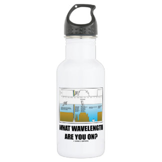 What Wavelength Are You On? (Psychology Humor) 532 Ml Water Bottle