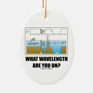 What Wavelength Are You On? (Psychology Humor) Ceramic Oval Decoration