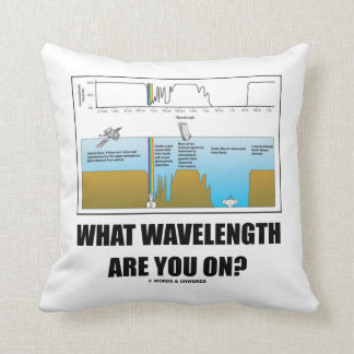 What Wavelength Are You On? (Psychology Humor) Cushion