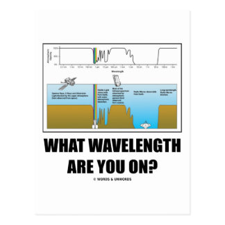 What Wavelength Are You On? (Psychology Humor) Postcard
