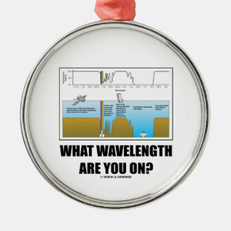 What Wavelength Are You On? (Psychology Humor) Silver-Colored Round Decoration