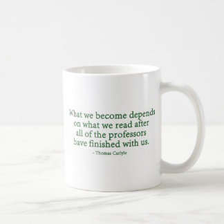 What We Become Depends On What We Read Basic White Mug