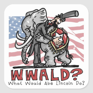What Would Abe Lincoln Do? Square Sticker