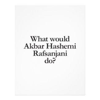 what would akbar hashemi rafsanjani do custom flyer