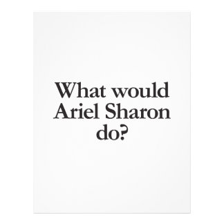 what would ariel sharon do flyer