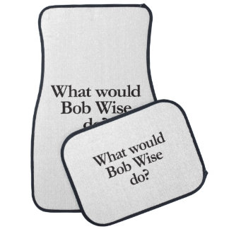 what would bob wise do car mat
