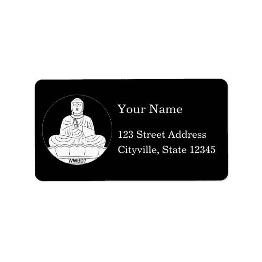 What Would Buddha Do? Address Label