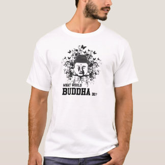 What Would Buddha Do T-Shirt