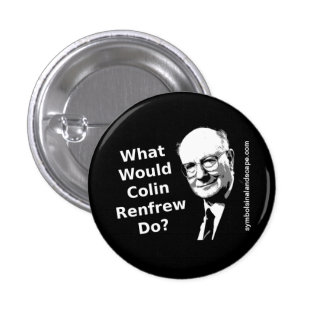 What Would Colin Renfrew Do? 3 Cm Round Badge