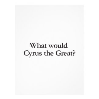 what would cyrus the great flyer