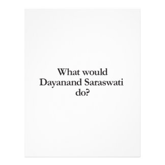what would dayanand saraswati do flyer