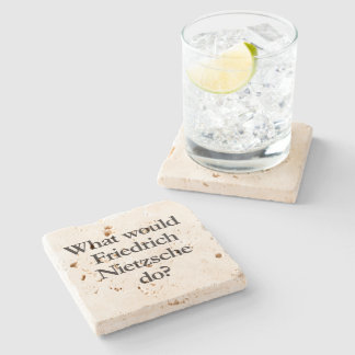 what would friedrich nietzsche do stone coaster